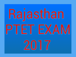 PTET EXAM-2017 course for B.Ed 2017 - 2019 this exam conducts by mds University ajmer . Official website- www.mdsuajmer.ac.in or www.ptet2017.com