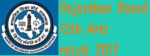 Rajasthan board 12th arts result 2017,राजस्थान बोर्ड 12th परिणाम, raj. result.nic.in, 12th arts result name wise